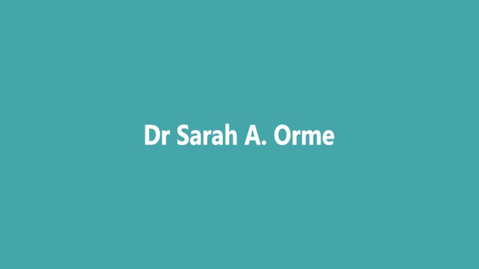 Dr Sarah A. Orme