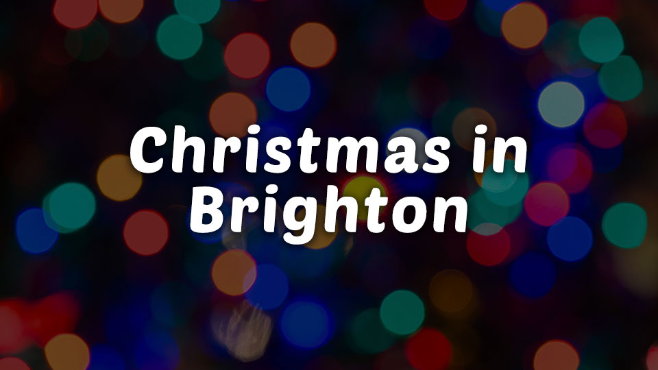 Christmas Events In Brighton