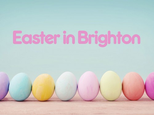 Your guide to Easter events in Brighton