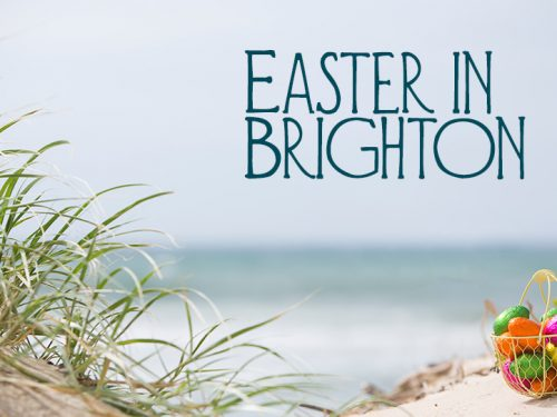 3 ways to enjoy Easter in Brighton